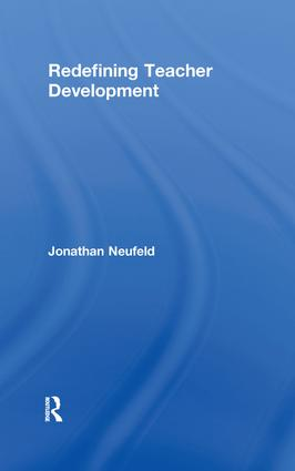 Redefining Teacher Development: 1st Edition (Paperback) book cover