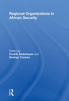 Regional Organizations in African Security: 1st Edition (Paperback) book cover