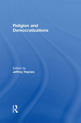 Religion and Democratizations: 1st Edition (Paperback) book cover