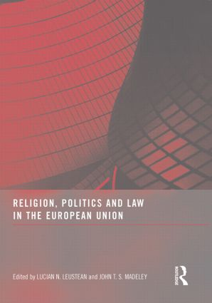 Religion, Politics and Law in the European Union (Paperback) book cover