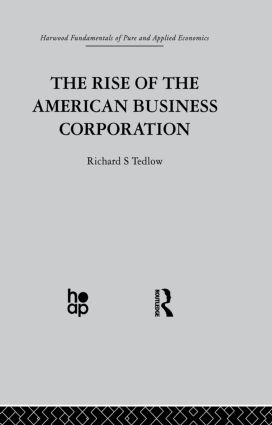 The Rise of the American Business Corporation