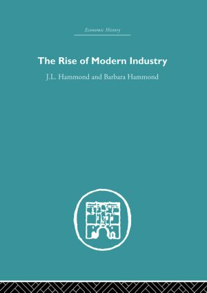 The Rise of Modern Industry: 1st Edition (Paperback) book cover