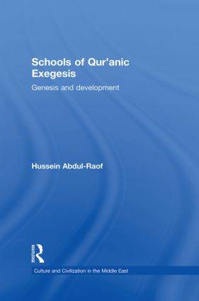 Schools of Qur'anic Exegesis: Genesis and Development book cover