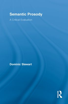 Semantic Prosody: A Critical Evaluation book cover