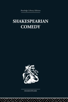 Shakespearian Comedy: 1st Edition (Paperback) book cover