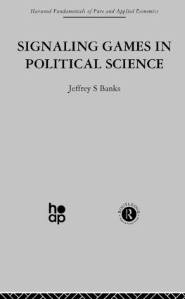 Signalling Games in Political Science: 1st Edition (Paperback) book cover