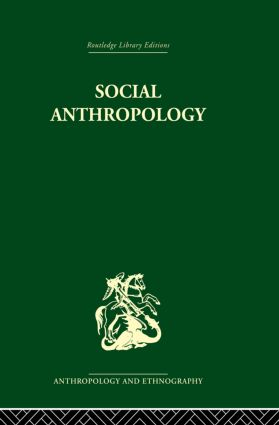 Social Anthropology: 1st Edition (Paperback) book cover