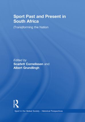 Sport Past and Present in South Africa: (Trans)forming the Nation (Paperback) book cover