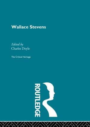 Wallace Stevens: 1st Edition (Hardback) book cover