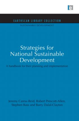 Strategies for National Sustainable Development: A handbook for their planning and implementation (Paperback) book cover