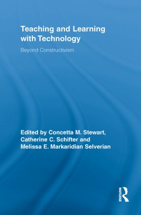 Teaching and Learning with Technology: Beyond Constructivism (Paperback) book cover