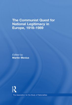 The Communist Quest for National Legitimacy in Europe, 1918-1989 (Paperback) book cover