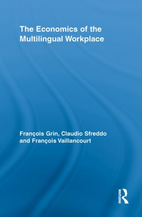 The Economics of the Multilingual Workplace book cover