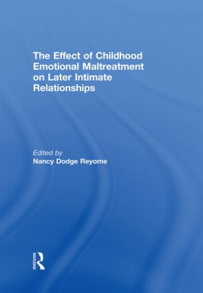 The Effect of Childhood Emotional Maltreatment on Later Intimate Relationships (Paperback) book cover