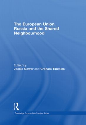 The European Union, Russia and the Shared Neighbourhood (Paperback) book cover
