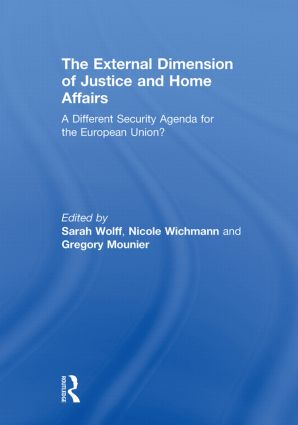 The External Dimension of Justice and Home Affairs: A Different Security Agenda for the European Union?, 1st Edition (Paperback) book cover