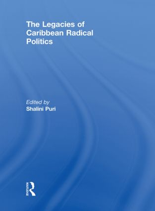 The Legacies of Caribbean Radical Politics book cover