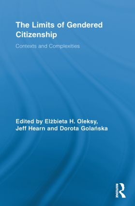 The Limits of Gendered Citizenship: Contexts and Complexities, 1st Edition (e-Book) book cover
