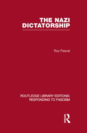 The Nazi Dictatorship (RLE Responding to Fascism) (Paperback) book cover