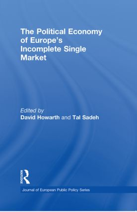 The Political Economy of Europe's Incomplete Single Market (Paperback) book cover