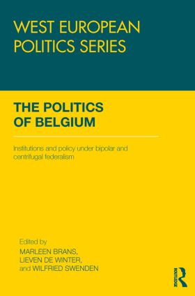 The Politics of Belgium: Institutions and Policy under Bipolar and Centrifugal Federalism (Paperback) book cover