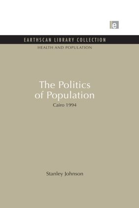 The Politics of Population: Cairo 1994 (Paperback) book cover