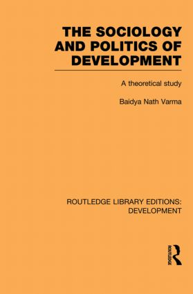 The Sociology and Politics of Development