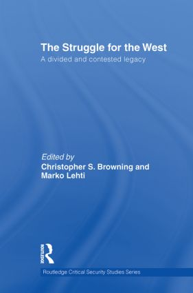 The Struggle for the West: A Divided and Contested Legacy, 1st Edition (Paperback) book cover