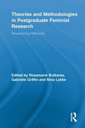 Theories and Methodologies in Postgraduate Feminist Research