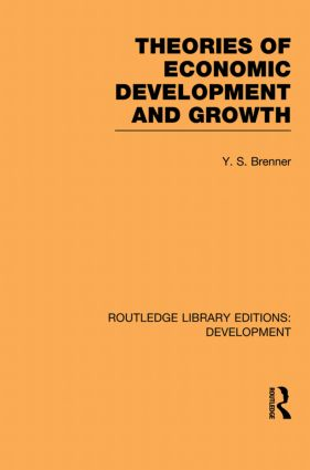 Theories of Economic Development and Growth book cover