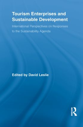 Tourism Enterprises and Sustainable Development: International Perspectives on Responses to the Sustainability Agenda (Paperback) book cover