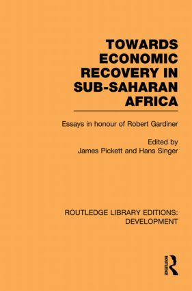 Towards Economic Recovery in Sub-Saharan Africa: Essays in Honour of Robert Gardiner book cover