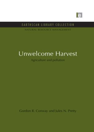 Unwelcome Harvest: Agriculture and pollution (Paperback) book cover
