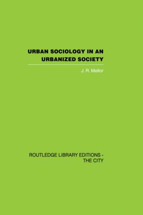 Urban Sociology and Urbanized Society