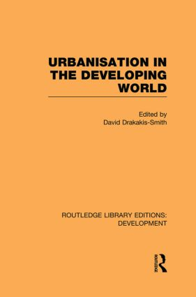 Urbanisation in the Developing World: 1st Edition (e-Book) book cover