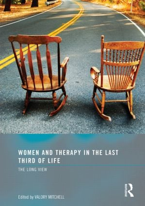 Women and Therapy in the Last Third of Life: The Long View (Paperback) book cover