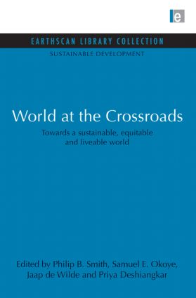 World at the Crossroads: Towards a sustainable, equitable and liveable world, 1st Edition (Paperback) book cover