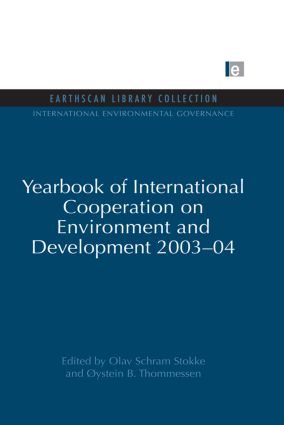 Yearbook of International Cooperation on Environment and Development 2003-04 book cover