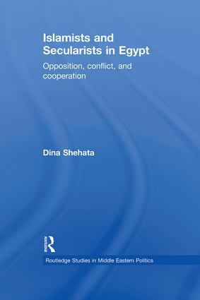 Islamists and Secularists in Egypt: Opposition, Conflict & Cooperation (Paperback) book cover