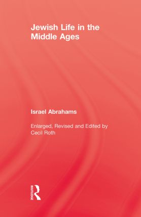 Jewish Life In The Middle Ages: 1st Edition (Paperback) book cover
