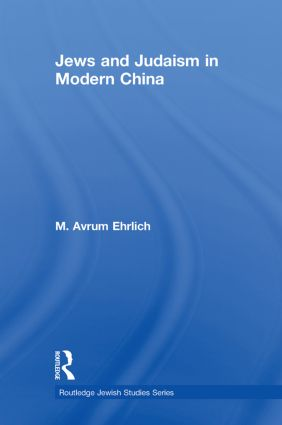 Jews and Judaism in Modern China book cover