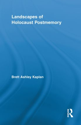 Landscapes of Holocaust Postmemory (Paperback) book cover