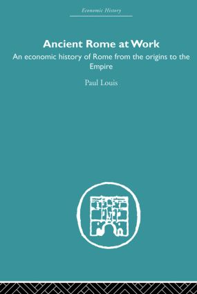 Ancient Rome at Work: An Economic History of Rome From the Origins to the Empire (Paperback) book cover