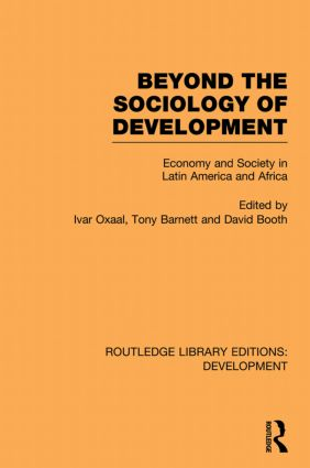 Beyond the Sociology of Development: Economy and Society in Latin America and Africa book cover