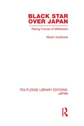 Black Star Over Japan: Rising Forces of Militarism (Paperback) book cover