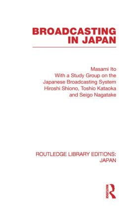 Broadcasting in Japan: Case-studies on Broadcasting Systems (Paperback) book cover