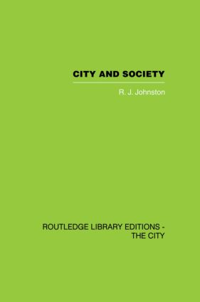 City and Society: An Outline for Urban Geography, 1st Edition (Paperback) book cover