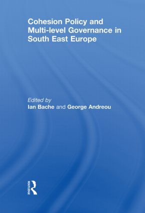 Cohesion Policy and Multi-level Governance in South East Europe: 1st Edition (Paperback) book cover