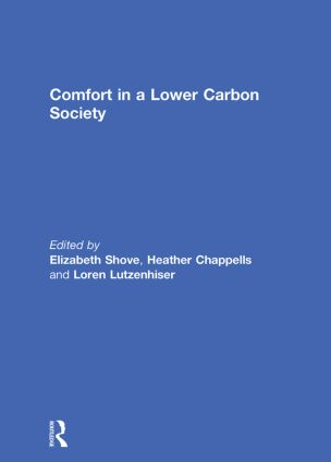 Comfort in a Lower Carbon Society: 1st Edition (Paperback) book cover