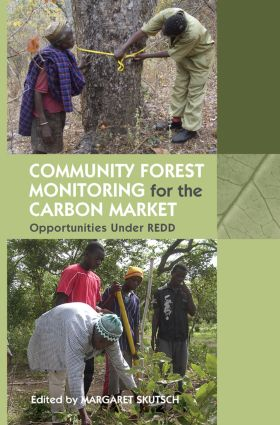 Community Forest Monitoring for the Carbon Market: Opportunities Under REDD (Paperback) book cover